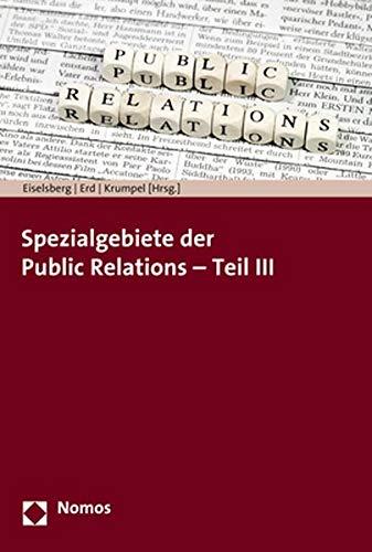 Spezialgebiete der Public Relations - Teil III