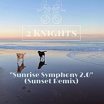 Sunrise Symphony 2.0 (Sunset Remix) (Sunset Remix)