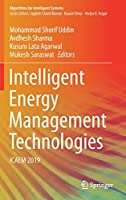 Intelligent Energy Management Technologies: ICAEM 2019 (Algorithms for Intelligent Systems)