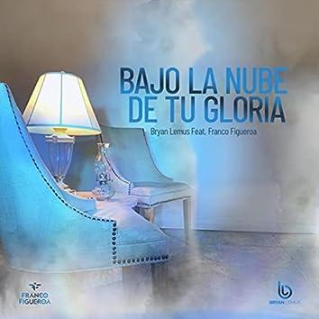 Bajo la Nube de Tu Gloria (feat. Franco Figueroa)