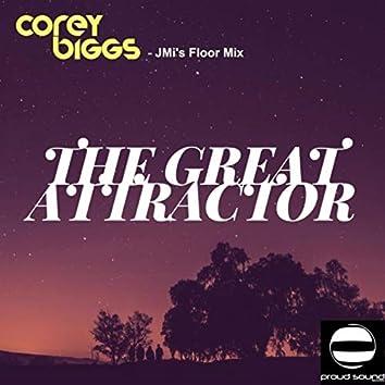 The Great Atrractor (JMi's Floor Mix)