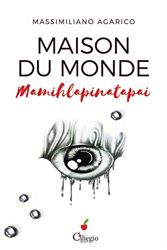 Maison du monde (Mamihlapinatapai) (Italian Edition)