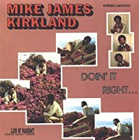 Doin' It Right by Mike James Kirkland (1999-01-12)