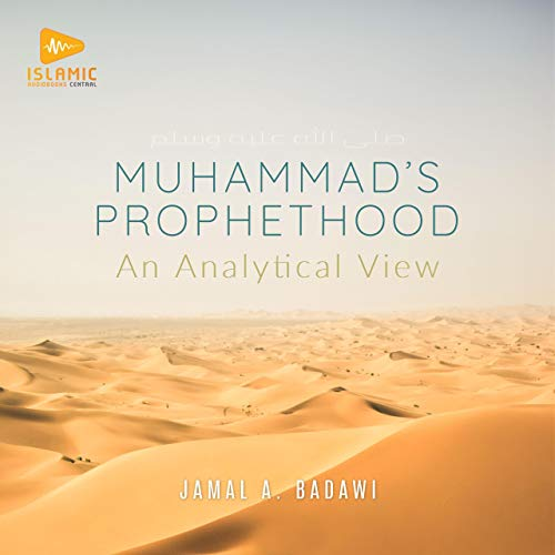 Muhammad's Prophethood: An Analytical View cover art