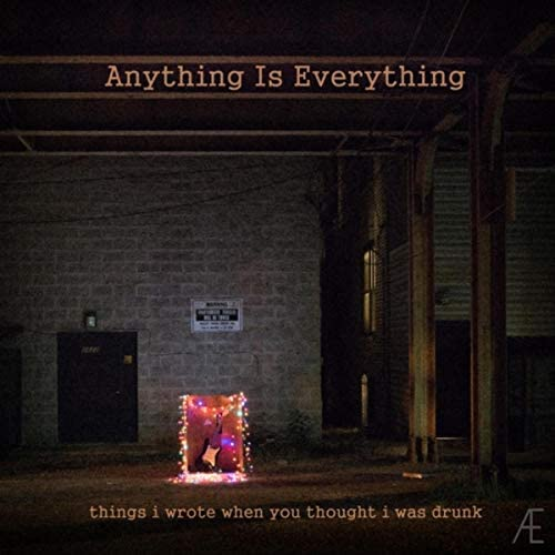 Anything Is Everything