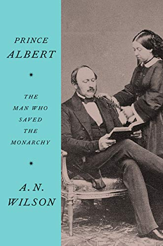 Image of Prince Albert: The Man Who Saved the Monarchy