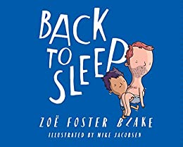 Back to Sleep by [Zoë Foster Blake, Mike Jacobsen]