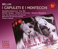 Bellini: I Capuleti E I Montec
