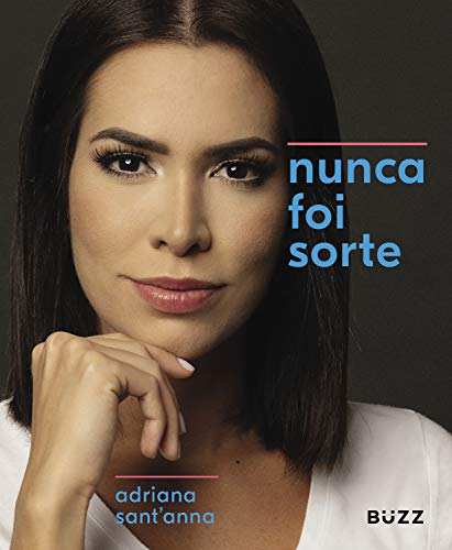 Nunca foi sorte (Portuguese Edition)