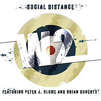 Social Distance (feat. Peter J. Blume & Brian Doherty)