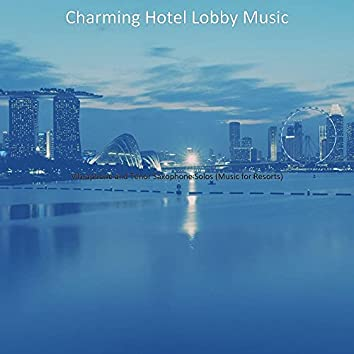 Vibraphone and Tenor Saxophone Solos (Music for Resorts)