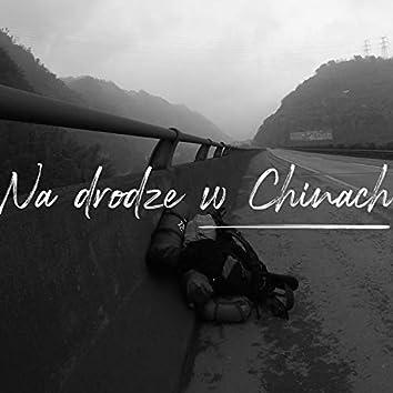 Na Drodze W Chinach (feat. Igrekzet)