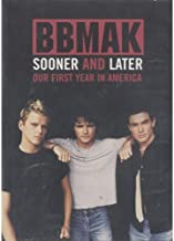 BBMak: Sooner or Later - Our First Year in America