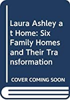 """Laura Ashley"" at Home: Six Family Homes and Their Transformation"
