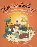 Histoires d'ailleurs - Petits contes de sagesse bouddhiste