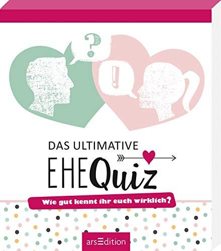 Das ultimative Ehequiz: Wie gut kennt ihr euch wirklich? | 111 originelle Quizfragen für Ehepaare: Das perfekte Geschenk zur Hochzeit, zum Junggesellinnenabschied oder zum Hochzeitstag