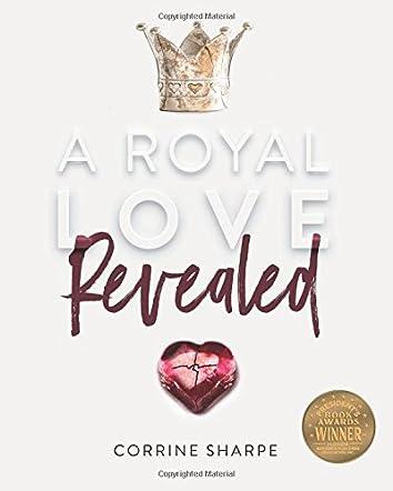 A Royal Love Revealed