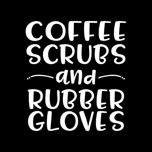 Coffee Scrubs and Rubber Gloves Vinyl Truck Sticker Decal Colorado Springs Mall Max 74% OFF Cars