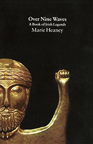 Over Nine Waves: Book of Irish Legends
