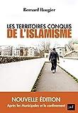Les Territoires Conquis de l'Islamisme - Édition Augmentee