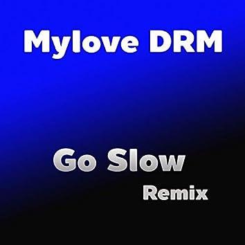 Go Slow (Remix)