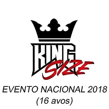 Kingsize - Evento Nacional 2018 (16avos)