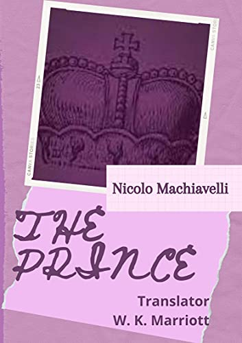 THE PRINCE (Illustrated) by Nicolo (English Edition)