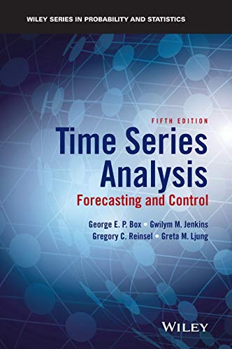 Time Series Analysis: Forecasting and Control (Wiley Series in Probability and Statistics)