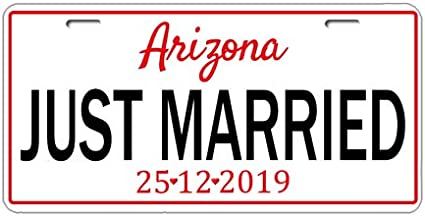 Personalized Any Text Date Just Married Bride Groom Personalized Gifts Wedding Couples Shower Gift Arizona Car Tag Car Tag Auto Truck Front Tag Metal License Plate Cover Frame for Car 6
