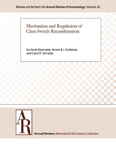 Mechanism and Regulation of Class Switch Recombination (Annual Review of Immunology Book 26) (English Edition)