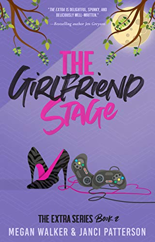 The Girlfriend Stage (The Extra Series Book 2) (English Edition)