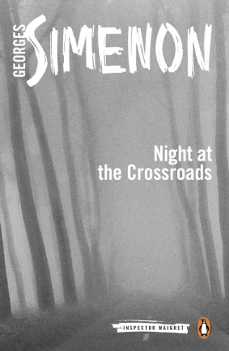 Night at the Crossroads: Inspector Maigret #6 (English Edition)