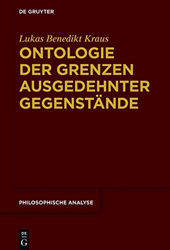 Ontologie der Grenzen ausgedehnter Gegenstände (Philosophische Analyse / Philosophical Analysis 72)