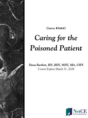 Caring for the Poisoned Patient (English Edition)