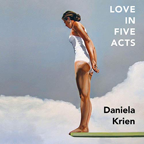 Love in Five Acts  By  cover art