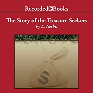 The Story of the Treasure Seekers audiobook cover art