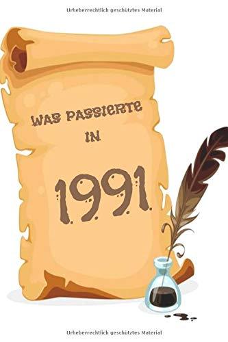 Was passierte in 1991: Was während Ihres Geburtsjahres passiert ist Geschenkjournal: Das Jahr, in dem Sie geboren wurden Buchjournal Notebook besser ... Karte Geburtstag Ruhestand billiges Geschenk,