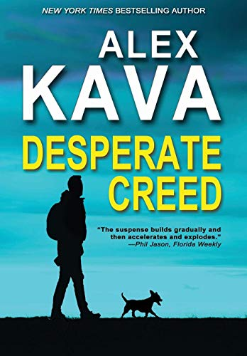 Desperate Creed: (Book 5 Ryder Creed K-9 Mystery)