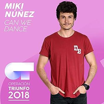 Can We Dance (Operación Triunfo 2018)