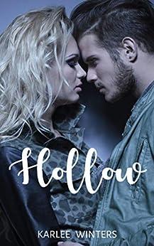 Hollow by [Karlee Winters]