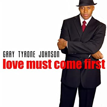 Love Must Come First