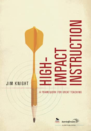 High Impact Instruction A Framework For Great Teaching