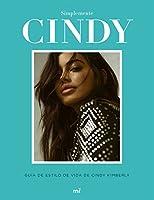 Simplemente Cindy : guía de estilo de Cindy Kimberly