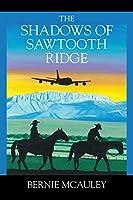The Shadows of Sawtooth Ridge