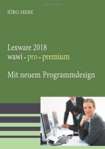 Lexware 2018 wawi pro premium: Mit neuem Programmdesign