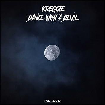 Dance Wiht A Devil