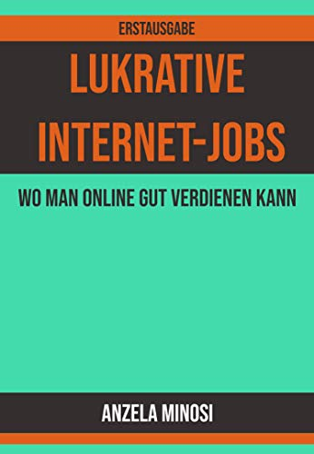 Lukrative Internet-Jobs: Wo man online gut verdienen kann