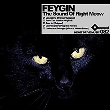 The Sound of Right Meow
