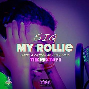 My Rollie the Mixtape