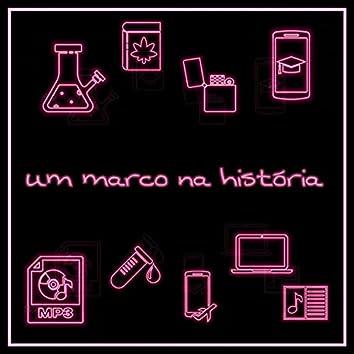 Um Marco na História